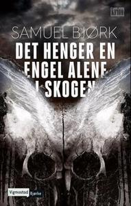 Det henger en engel alene i skogen (ebok) av