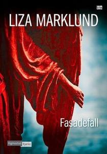 Fasadefall (ebok) av Liza Marklund