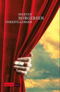 Forestillinger (ebok) av Morten Borgersen