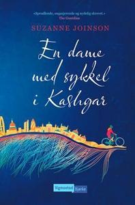 En dame med sykkel i Kashgar (ebok) av Suzann