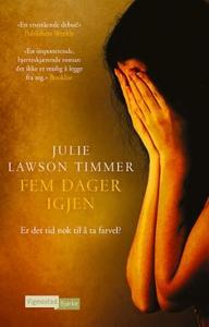 Fem dager igjen (ebok) av Julie Lawson Timmer