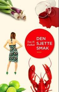 Den sjette smak (ebok) av Tom H. Dalbak
