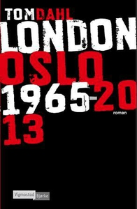 London Oslo 1965-2013 (ebok) av Tom Dahl