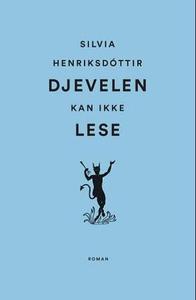 Djevelen kan ikke lese (ebok) av Silvia Henri