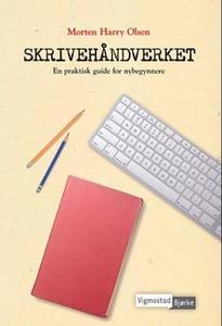 Skrivehåndverket (ebok) av Morten Harry Olsen