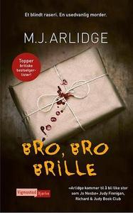 Bro, bro brille (ebok) av M.J Arlidge