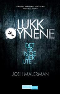 Lukk øynene (ebok) av Josh Malerman