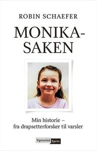 Monika-saken (ebok) av Robin Schaefer