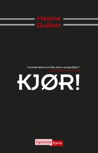 Kjør! (ebok) av Helene Guåker