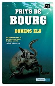 Dødens elv (ebok) av Frits de Bourg