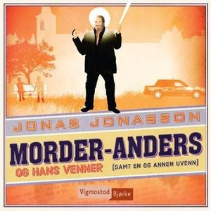 Morder-Anders og hans venner (samt en og anne