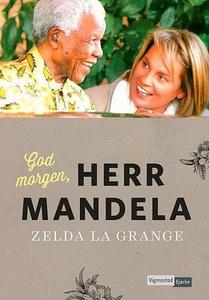God morgen, herr Mandela! (ebok) av Zelda La