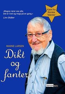 Dikt og fanteri (ebok) av Magne Larsen