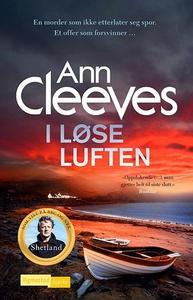 I løse luften (ebok) av Ann Cleeves