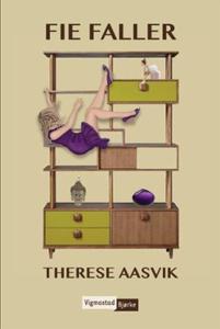 Fie faller (ebok) av Therese Aasvik