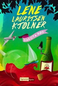 Dakota rød (ebok) av Lene Lauritsen Kjølner