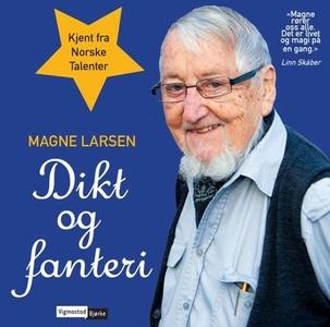 Dikt og fanteri (lydbok) av Magne Larsen