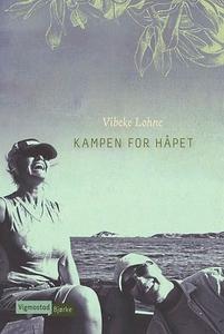 Kampen for håpet (ebok) av Vibeke Lohne