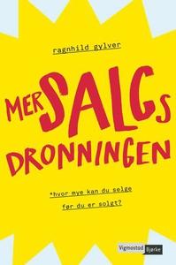 Mersalgsdronningen (ebok) av Ragnhild Gylver