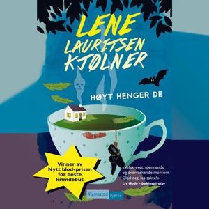Høyt henger de (lydbok) av Lene Lauritsen Kjø