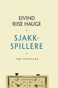 Sjakkspillere (ebok) av Eivind Riise Hauge