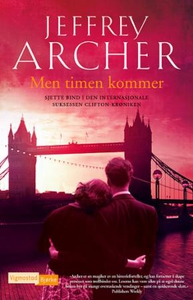 Men timen kommer (ebok) av Jeffrey Archer