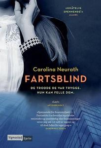 Fartsblind (ebok) av Carolina Neurath