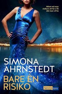 Bare én risiko (ebok) av Simona Ahrnstedt