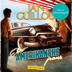 Ekte amerikanske jeans (lydbok) av Jan Guillo