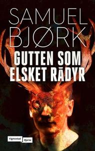 Gutten som elsket rådyr (ebok) av Samuel Bjør