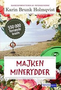 Majken minerydder (ebok) av Karin Brunk Holmq