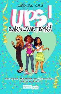 UPS! Barnevaktbyrå (ebok) av Caroline Cala