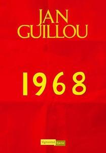1968 (ebok) av Jan Guillou