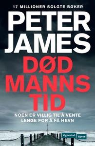 Død manns tid (ebok) av Peter James