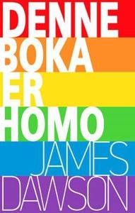 Denne boka er homo (ebok) av James Dawson