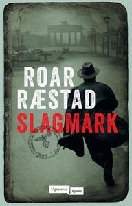 Slagmark (ebok) av Roar Ræstad