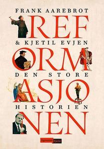 Reformasjonen (ebok) av Frank Aarebrot, Kjeti