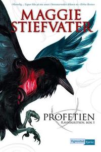 Profetien (ebok) av Maggie Stiefvater