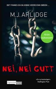 Nei, nei gutt (ebok) av M.J. Arlidge