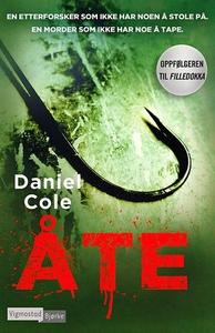 Åte (ebok) av Daniel Cole