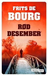 Rød desember (ebok) av Frits De Bourg, Frits