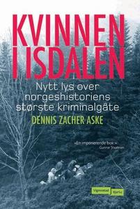 Kvinnen i Isdalen (ebok) av Dennis Zacher Ask
