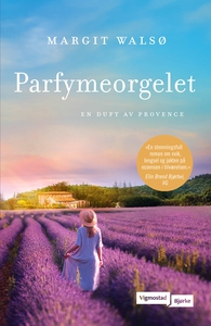 Parfymeorgelet (ebok) av Margit Walsø