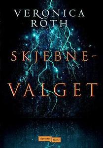 Skjebnevalget (ebok) av Veronica Roth