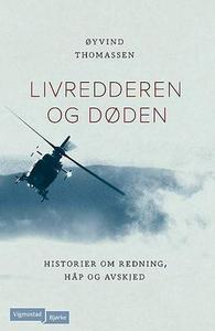 Livredderen og døden (ebok) av Eivind Thomass