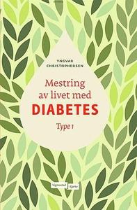 Mestring av livet med diabetes (ebok) av Yngv