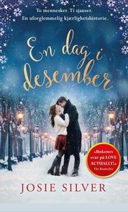 En dag i desember (ebok) av Josie Silver