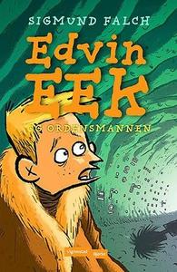 Edvin Eek og Ordensmannen (ebok) av Sigmund F