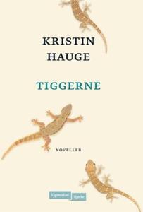 Tiggerne (ebok) av Kristin Hauge