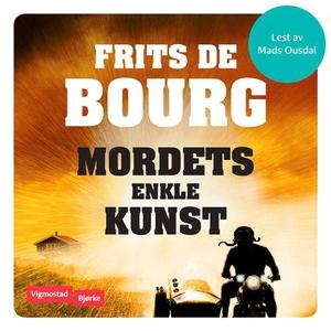 Mordets enkle kunst (lydbok) av Frits de Bour